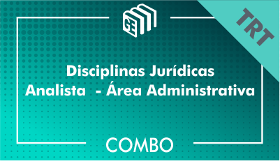 Disciplinas Jurídicas Analista Administrativo TRT - Combo