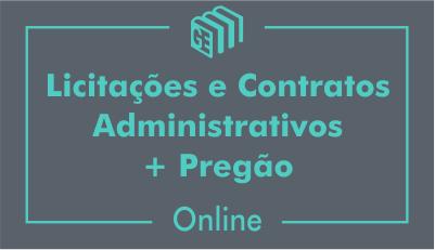 Licitações e Contratos Administrativos e Pregão