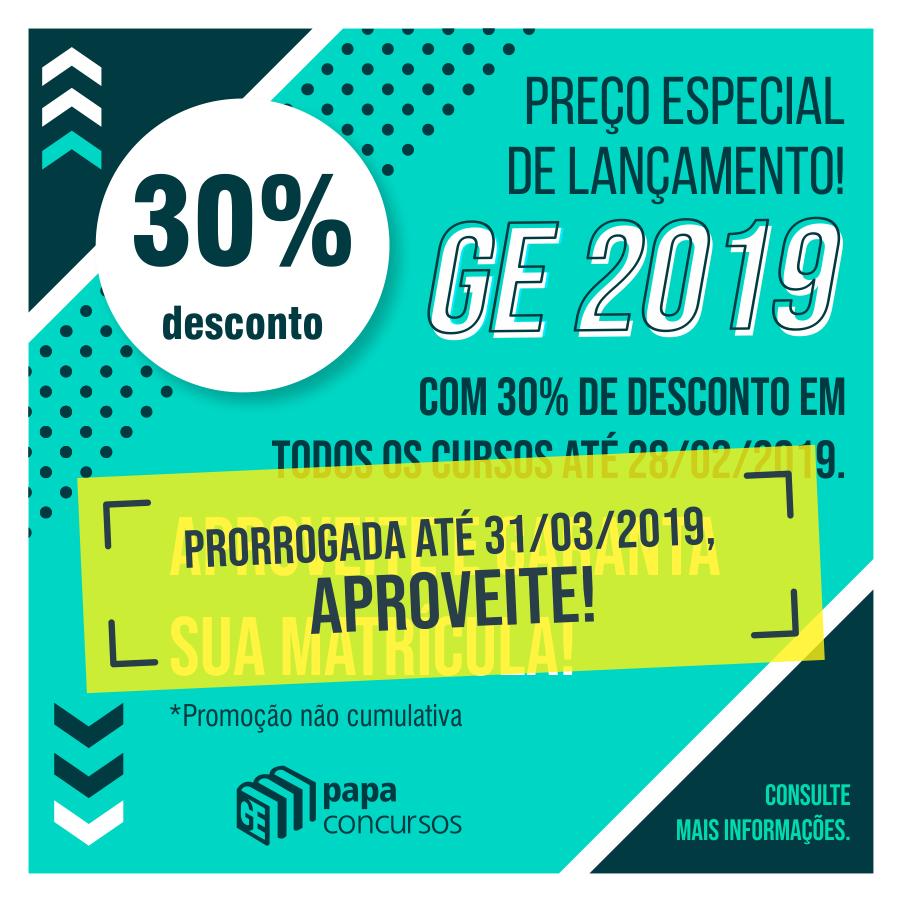 GE 2019 - promoção de lançamento - prorrogação