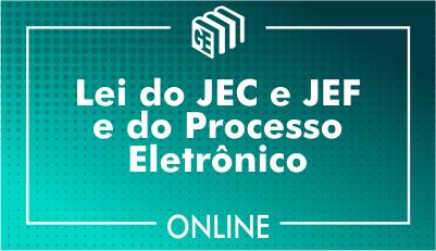 Leis do JEC, JEF e do Processo Eletrônico - Conteúdo do TRF4