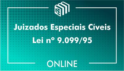 Juizados Especiais Cíveis - Lei nº 9.099/95