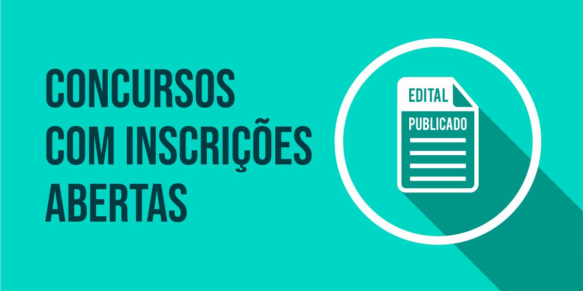 CONCURSOS COM INSCRIÇÕES ABERTAS
