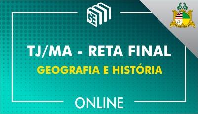 TJ/MA - RETA FINAL - Geografia e História