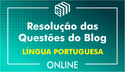 Resolução das Questões do Blog - Língua Portuguesa