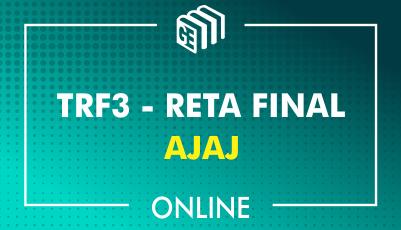 TRF3 - RETA FINAL - Analista Judiciário