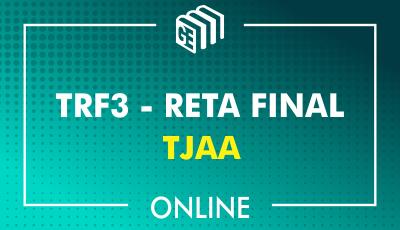 TRF3 - RETA FINAL - Técnico Judiciário
