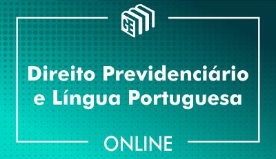 Direito Previdenciário e Língua Portuguesa