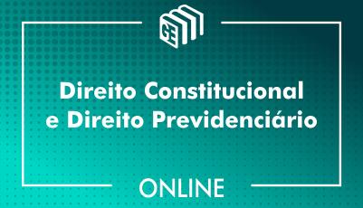 Direito Constitucional e Direito Previdenciário