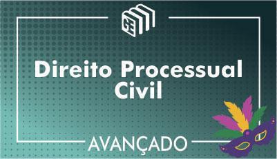Direito Processual Civil - Avançado