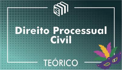 Direito Processual Civil - Teórico