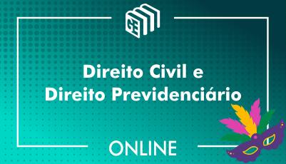 Direito Civil e Direito Previdenciário