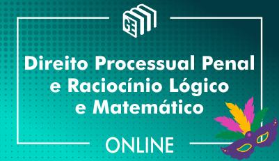 Direito Processual Penal e Raciocínio Lógico e Matemático