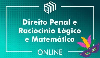 Direito Penal e Raciocínio Lógico e Matemático