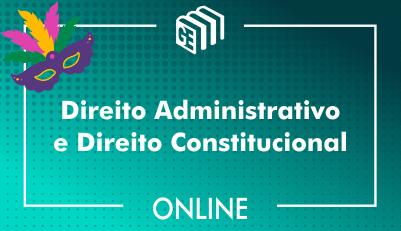 Direito Administrativo e Direito Constitucional