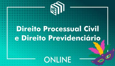 Direito Processual Civil e Direito Previdenciário