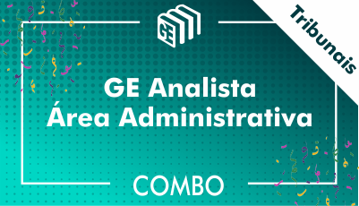 GE Analista Administrativo Tribunais - Combo