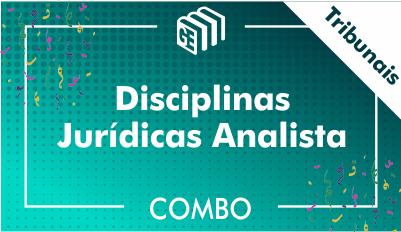 Disciplinas Jurídicas Analista Tribunais - Combo