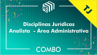 Disciplinas Jurídicas Analista Administrativo TJ - Combo