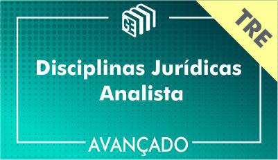Disciplinas Jurídicas Analista TRE - Avançado