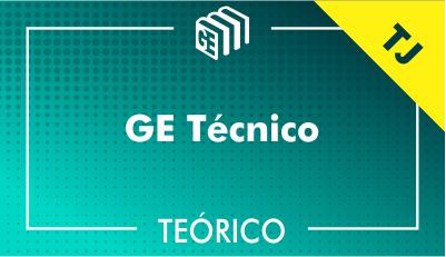GE Técnico TJ - Teórico