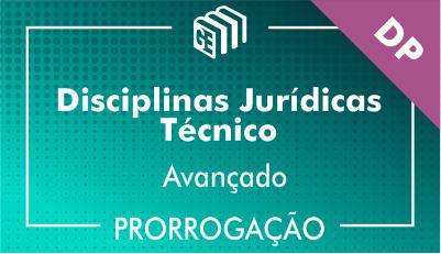 2019/2020 - Disciplinas Jurídicas Técnico DP - Avançado - Prorrogação