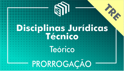 2019/2020 - Disciplinas Jurídicas Técnico TRE - Teórico - Prorrogação