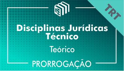 2019/2020 - Disciplinas Jurídicas Técnico TRT - Teórico - Prorrogação