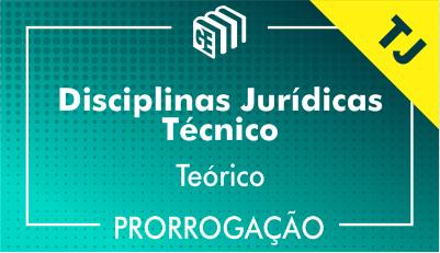 2019/2020 - Disciplinas Jurídicas Técnico TJ - Teórico - Prorrogação