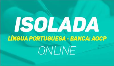 Língua Portuguesa - Teoria e Questões - Banca: AOCP