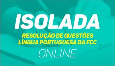 Resolução de Questões - FCC de Língua Portuguesa