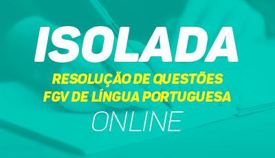 Resolução de questões - FGV de Língua Portuguesa