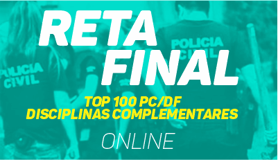 TOP 100 - PC/DF - Disciplinas Complementares