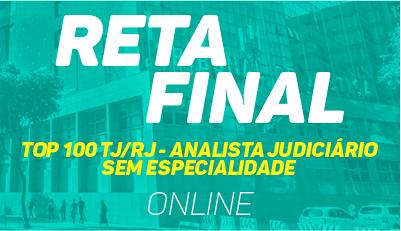 TOP 100 - TJ/RJ Turbinado - Analista Judiciário - Sem Especialidade