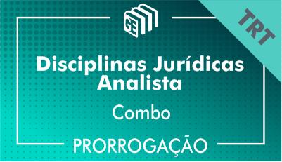 2019/2020 - Disciplinas Jurídicas Analista TRT - Combo - Prorrogação