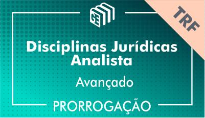 2019/2020 - Disciplinas Jurídicas Analista TRF - Avançado - Prorrogação