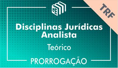 2019/2020 - Disciplinas Jurídicas Analista TRF - Teórico - Prorrogação