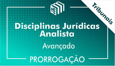 2019/2020 - Disciplinas Jurídicas Analista Tribunais - Avançado - Prorrogação