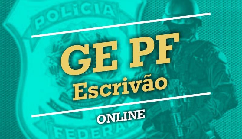 GE PF - Escrivão - Online