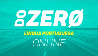 Língua Portuguesa - Do Zero - Online
