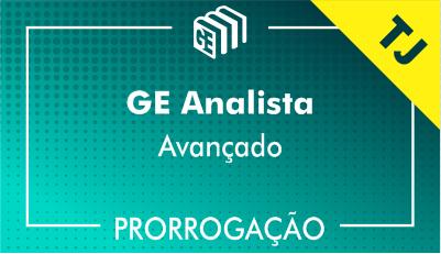 2019/2020 - GE Analista TJ - Avançado - Prorrogação