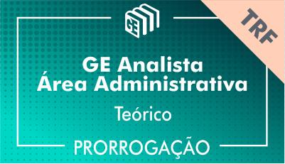 2019/2020 - GE Analista Administrativo TRF - Teórico - Prorrogação