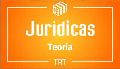 Disciplinas Jurídicas TRT - Curso Teórico - Online/Ao vivo