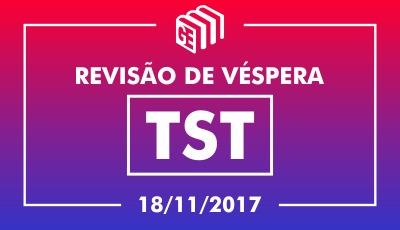 Revisão de Véspera - TST