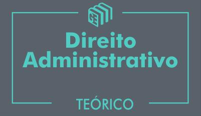 GE 2017/2018 - Direito Administrativo - Curso Teórico - Online