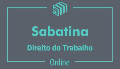 Sabatina - Direito do Trabalho