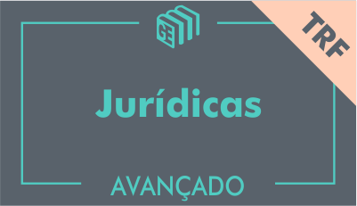 GE 2017/2018 - Disciplinas Jurídicas TRF - Avançado - Online
