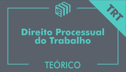 GE 2017/2018 - Direito Processual do Trabalho - Curso Teórico - Online