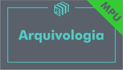 Noções de Arquivologia