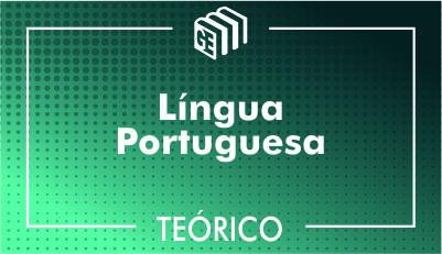 Língua Portuguesa - Teórico