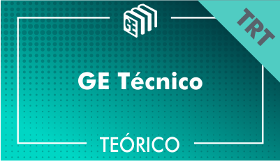 GE Técnico TRT - Teórico